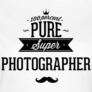 100% super photographer T-Shirts - Women's T-Shirt