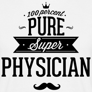 100% Super doctor T-Shirts - Men's T-Shirt