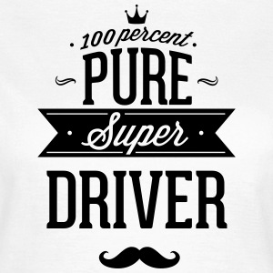 100% super driveren T-skjorter - T-skjorte for kvinner