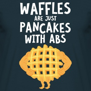 Waffles Are Just Pancakes With Abs T-Shirts - Männer T-Shirt
