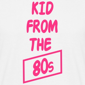 Kid from the 80s T-Shirts - Männer T-Shirt