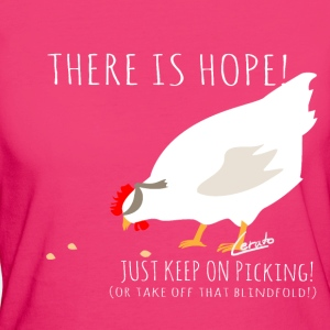 There is hope! Blindes Huhn!