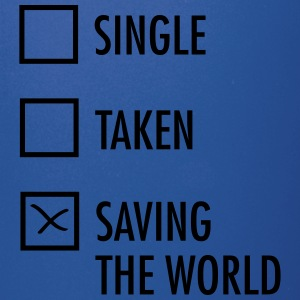 Single Taken Saving the World  Kubki i dodatki - Kubek jednokolorowy