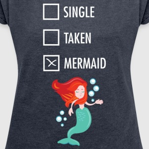 Single Taken Mermaid  Camisetas - Camiseta con manga enrollada mujer