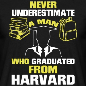 NEVER UNDERESTIMATE A MAN WITH A UNIVERSITY DEGREE T-Shirts - Men's T-Shirt