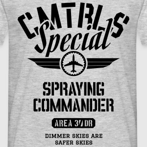 CMTRLS Special  - Spraying Commander T-Shirts - Men's T-Shirt