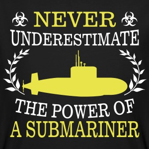 NEVER UNDERESTIMATE THE POWER OF A SUBMARINE DRIVER! T-Shirts - Men's Organic T-shirt