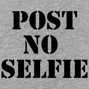 Post no Selfie Shirts - Teenager Premium T-shirt