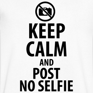 Keep calm and post no Selfie T-Shirts - Men's V-Neck T-Shirt