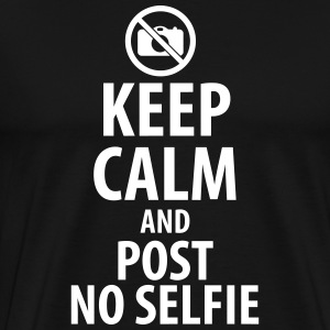 Keep calm and post no Selfie T-shirts - Premium-T-shirt herr