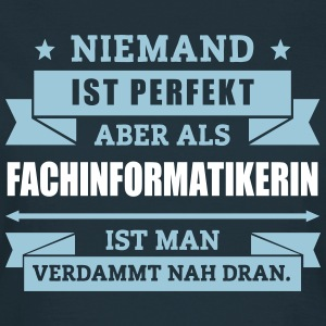 Fun Fachinformatikerin T-Shirts - Frauen T-Shirt