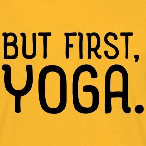 But first yoga T-Shirts - Männer T-Shirt