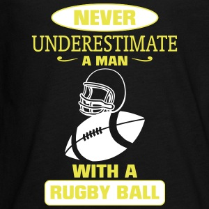 A MAN WITH A RUGBY NEVER UNDERESTIMATE  Long Sleeve Shirts - Teenagers' Premium Longsleeve Shirt