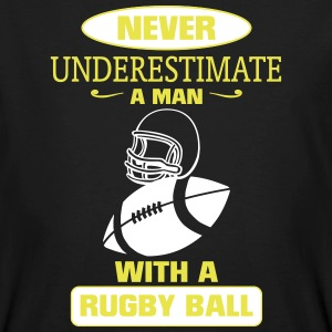 A MAN WITH A RUGBY NEVER UNDERESTIMATE  T-Shirts - Men's Organic T-shirt