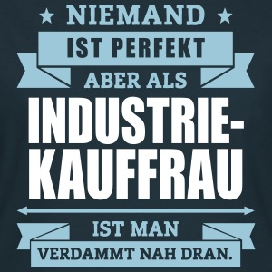 Fun Industriekauffrau T-Shirts - Frauen T-Shirt