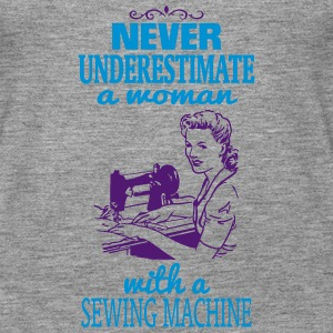 NEVER UNDERESTIMATE A WOMAN WITH A SEWING MACHINE! Tops - Women's Premium Tank Top