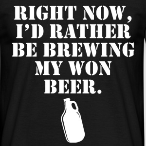 brewing my own T-Shirts - Men's T-Shirt