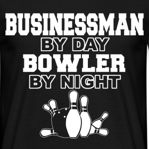 businessman by day bowler T-Shirts - Men's T-Shirt