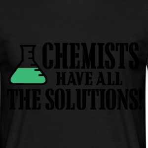 chemists have all the solutions T-Shirts - Men's T-Shirt