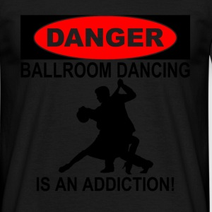danger ballroom dancing T-Shirts - Men's T-Shirt