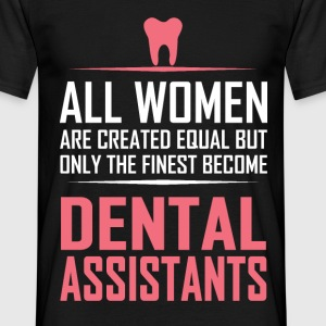 dental assistants T-Shirts - Men's T-Shirt