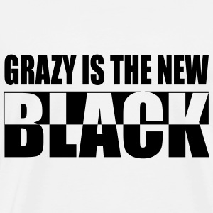 Crazy is the New Black - Men's Premium T-Shirt