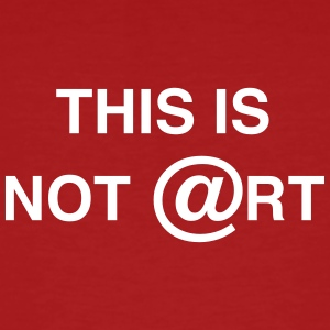 This is not art, by Caspanero T-Shirts - Men's Organic T-shirt