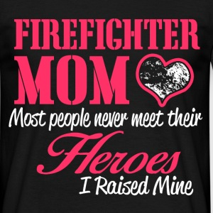 firefighter mom T-Shirts - Men's T-Shirt