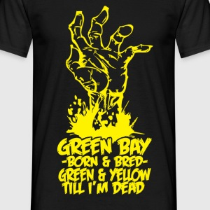 green bay born T-Shirts - Men's T-Shirt
