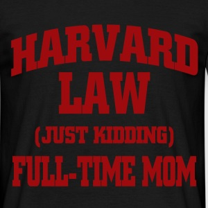 harvard law just kidding T-Shirts - Men's T-Shirt