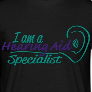 hearing aid specialist T-Shirts - Men's T-Shirt