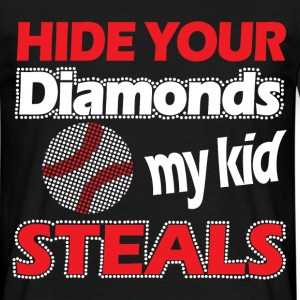 hide your diamonds T-Shirts - Men's T-Shirt