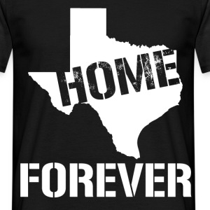 home forever T-Shirts - Men's T-Shirt