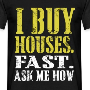 i buy houses T-Shirts - Men's T-Shirt