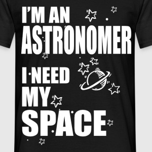 i need space T-Shirts - Men's T-Shirt