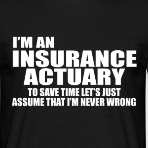 insurance actuary T-Shirts - Men's T-Shirt