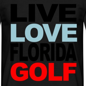 live love florida golf T-Shirts - Men's T-Shirt