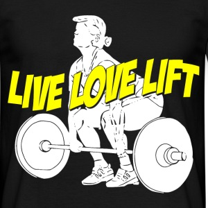 live love lift T-Shirts - Men's T-Shirt