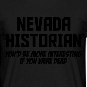 nevada historian T-Shirts - Men's T-Shirt
