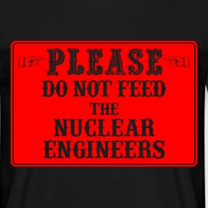nuclear engineers T-Shirts - Men's T-Shirt