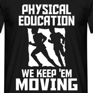 physical education T-Shirts - Men's T-Shirt