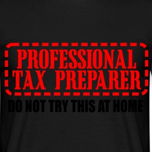 professional tax preparer T-Shirts - Men's T-Shirt