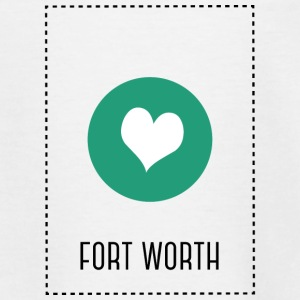 I Love fort worth Shirts - Teenage T-shirt