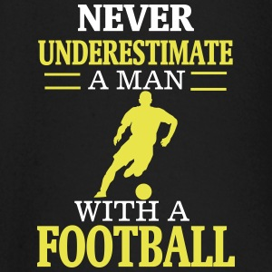 NEVER UNDERESTIMATE A MAN WITH HIS FOOTBALL! Baby Long Sleeve Shirts - Baby Long Sleeve T-Shirt