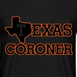 texas coroner T-Shirts - Men's T-Shirt