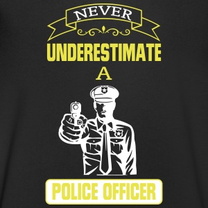 NEVER UNDERESTIMATE A COP! T-Shirts - Men's V-Neck T-Shirt