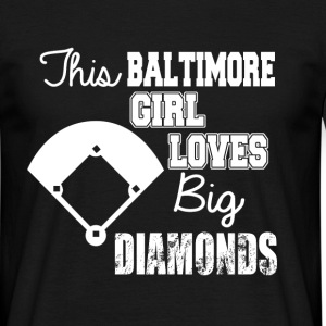 this baltimore girl diamonds T-Shirts - Men's T-Shirt