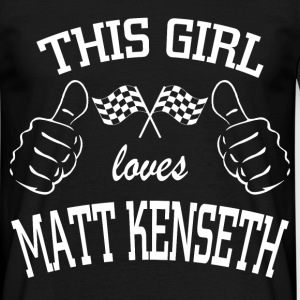 this girl love matt kenseth T-Shirts - Men's T-Shirt