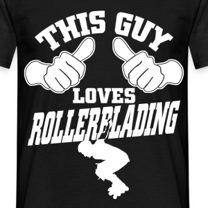 this guy loves rollerblading T-Shirts - Men's T-Shirt