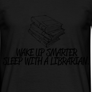 wake up smarter T-Shirts - Men's T-Shirt